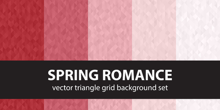 Triangle pattern set Spring Romance. Vector seamless geometric backgrounds with red, rose and pink triangles