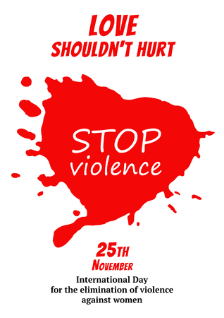 Poster for international day for the elimination of violence against women. Red bloody heart. Vector illustration.