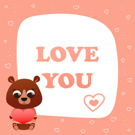 Love you greeting card in childish style with cute animal character teddy holding heart for valentine day on pink background, printable invitation, be my valentine