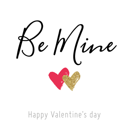 be: Valentine Day card with red and gold glitter hearts. Calligraphy. Be mine. Design for wedding and valentine.