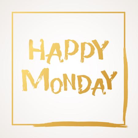 Happy Monday handwritten with golden brush lettering.