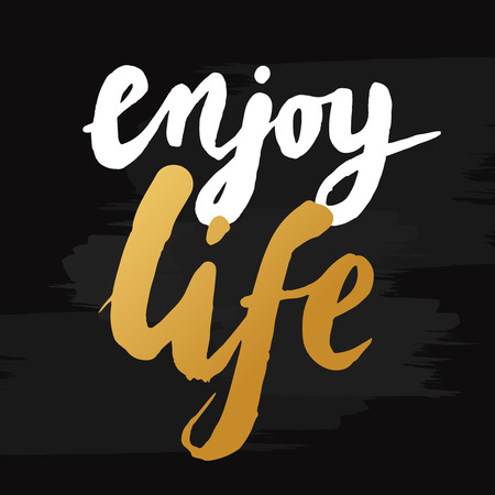 enjoy life: Hand-drawn word enjoy life in gold color. Inspirational quote handwritten with golden ink. Custom lettering for posters, t-shirts and greeting cards. Vector calligraphy isolated on black background with brush effect Illustration