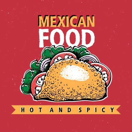 Taco. Mexican food. Traditional mexican cuisine. Banner template. Vector hand drawn Illustration. Can be use for fast food, snack and takeaway menu and banner. Retro style. Иллюстрация