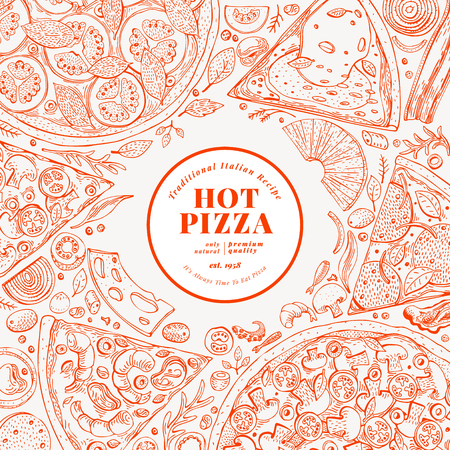 Pizza design template. Hand drawn vector fast food illustration. Sketch style retro Italian pizza background.
