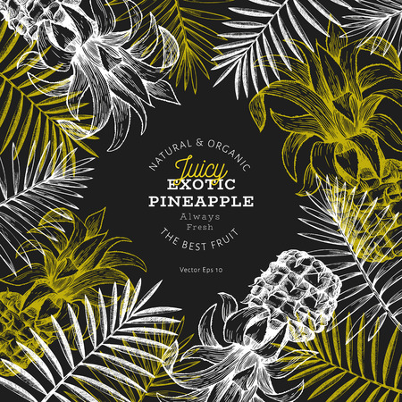 Pineapples and tropical leaves design template. Hand drawn vector tropical fruit illustration on chalk board. Engraved style ananas fruit banner. Vintage botanical frame.