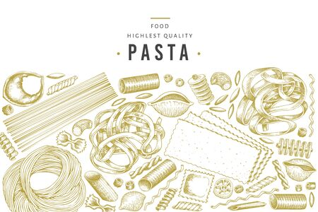 Italian pasta design template. Hand drawn vector food illustration. Engraved style. Retro pasta different kinds background.