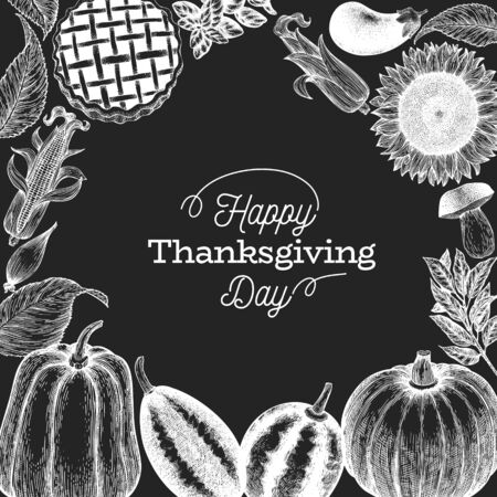 Happy Thanksgiving Day design template. Vector hand drawn illustrations on chalk board. Greeting Thanksgiving card in vintage style. Frame with harvest, vegetables, pastry, bakery. Autumn background. Ilustração