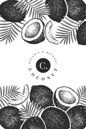 Coconut with palm leaves design template. Hand drawn vector food illustration. Engraved style exotic plant. Retro botanical tropical background. Ilustracja