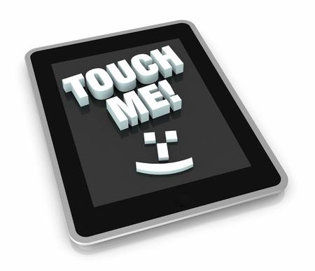 humoristic: vista desde arriba de un Tablet PC con la frase: tocarme y un s�mbolo sonrisa. Forma ir�nica para mostrar las nuevas tecnolog�as t�ctiles (3d)