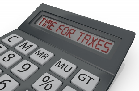 one calculator with the phrase: time for taxes, in the display (3d render) photo