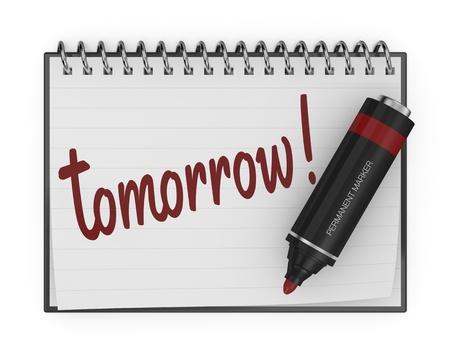 plan de accion: un bloc de notas con un rotulador y el texto: mañana (3d render) Foto de archivo