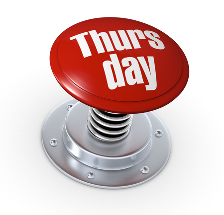 thursday: one push button with the text: thursday (3d render)
