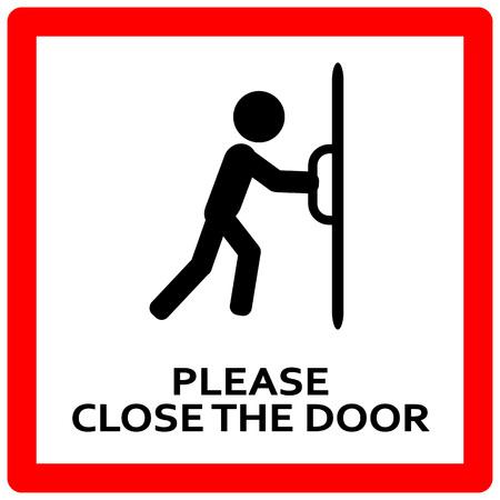 Zamknij tabliczkę na drzwi. Trzymaj te drzwi zamknięte znak Ilustracje wektorowe