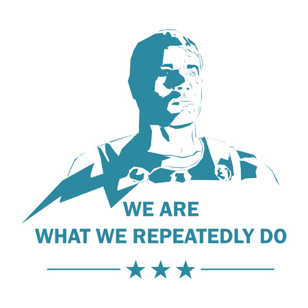 Man silhouette with a notice: We are what we repeatedly do. Vector graphic for t-shirt and other uses