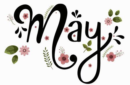 MAI mois vecteur avec des fleurs et des feuilles. Texte de décoration florale. Lettrage dessiné à la main. Illustration du calendrier de mai