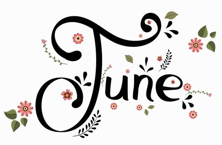 Hello June month with flowers and leaves. Floral decoration Illustration month June