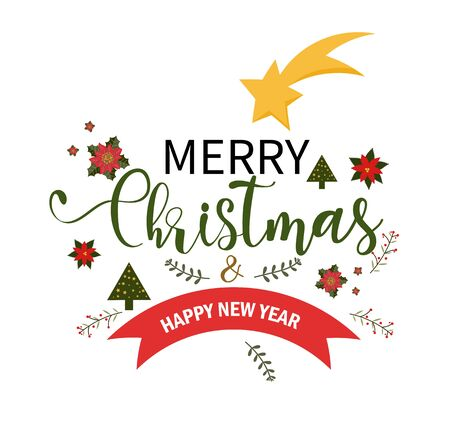 MERRY CHRISTMAS vector text and Happy New Year decorated with flowers and leaves