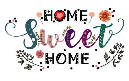 Hogar, dulce hogar con flores, hojas e ilustración de corazón.