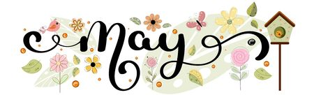 Hello May. May month vector hand lettering with flowers, butterflies, birds house and leaves. Floral decoration. Illustration month may