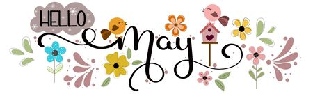 Hello May. May month vector hand lettering with flowers, butterflies, bird house and leaves. Floral decoration. Illustration month may