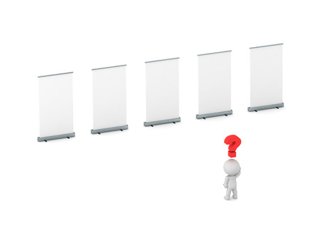 person thinking: A 3D character with a question symbol above his head standing in front of five rollup advertisment posters. Isolated on white background.