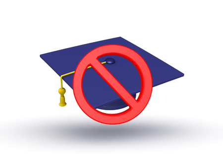 3D illustration of graduation cap with forbidden sign over it. Isolated on white.