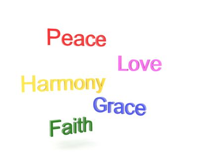 3D Texts saying peace, love, harmony, grace and faith. 3D Rendering isolated on white.