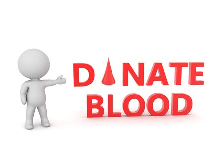 3D Character showing text saying donate blood. 3D Rendering isolated on white.