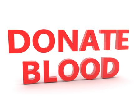 3D Red text saying  Donate Blood. 3D Rendering isolated on white.