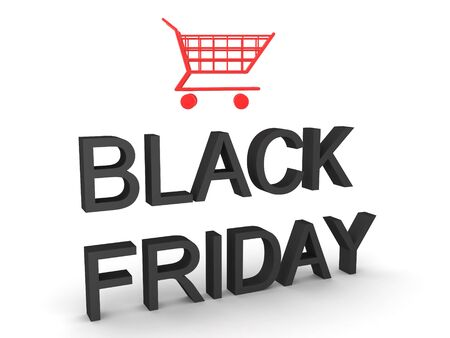 3D Rendering of Black Friday text with shopping cart an top of it. 3D Rendering isolated on white.