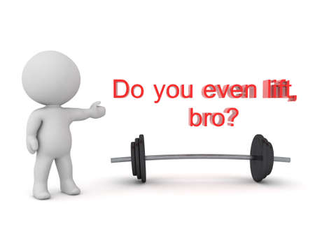 3D Red text saying Do you even lift bro above weight. 3D Rendering isolated on white.