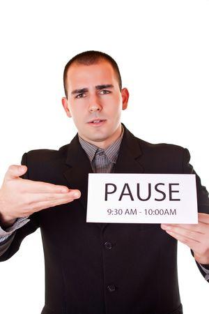 empresario enojado: empresario cansado y enojado est� pidiendo pausa