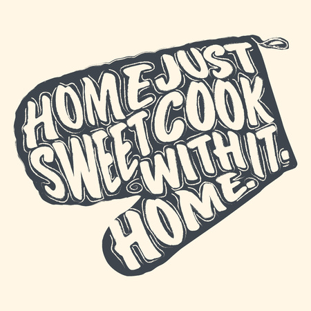 Home Sweet Home lettering on a mittens for cooking. Vector illustration. Illusztráció