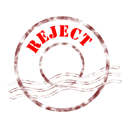 reject: Sign reject stamp labeled in red color.