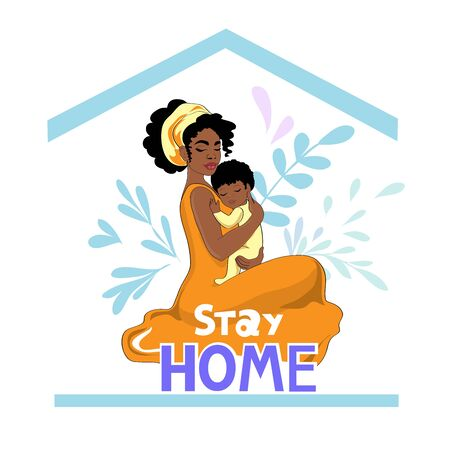 Stock vector illustration with beautiful afro american woman and baby and inscription stay home. Epidemic disease concept. Coronavirus concept