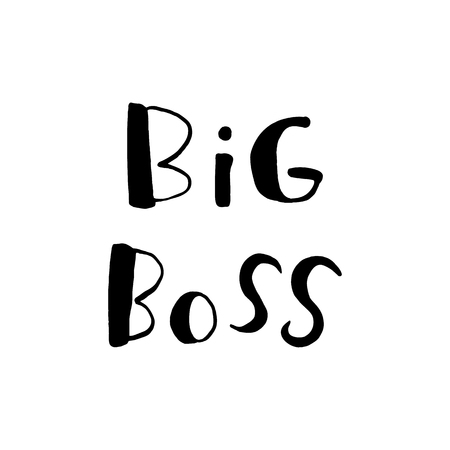 Big boss - quote lettering isolated on white background. Print for poster, t-shirt, bags, postcard, sweatshirt, flyer. Big Boss phrase. Vector illustration. Ilustrace