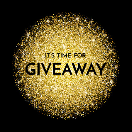 Time for giveaway - banner template. Time for Giveaway phrase on dark and gold background.