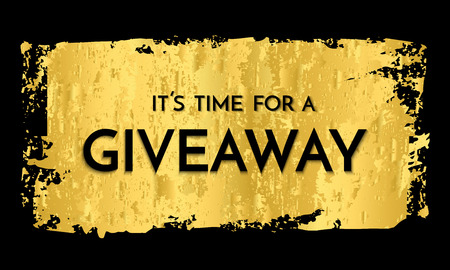 Time for a giveaway - banner template. It s time for a Giveaway phrase on gold and black background. Vector illustration. Ilustrace
