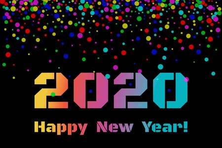 2020 Happy New Year. Colorful numbers, text and confetti on dark background. New Year 2020 greeting card. Vector Illustration.