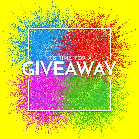 Giveaway banner template. Time for a Giveaway phrase on colorful background. Vector illustration.