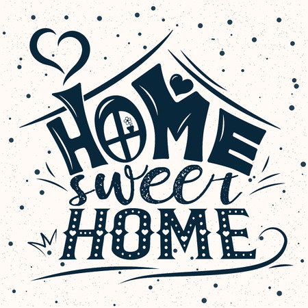 Vector card with cute abstract house. Handwriting lettering with Inspirational phrase Home sweet home. Calligraphic design for invitation or greeting card, prints on t-shirts or posters