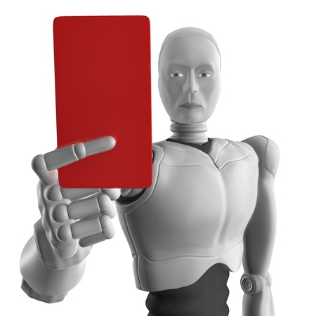 Robot showing you the red card