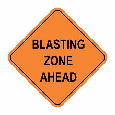 The Blasting zone ahead road sign isolated on white background