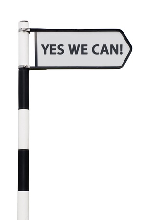 conceptual picture with yes we can road sign isolated on white background Stock Photo - 13246877