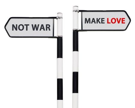 hacer el amor: imagen conceptual con hacer el amor no la guerra las se�ales de tr�fico aislados sobre fondo blanco