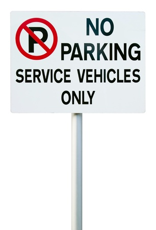 no parking sign  service vehicles only  isolated on white background Stock Photo - 16407788