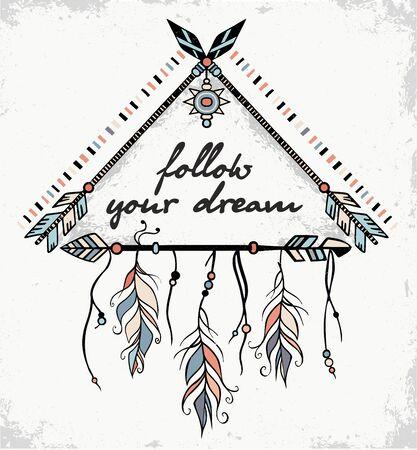 Hand drawn boho, arrow and feathers. Motivational phrase Ilustração