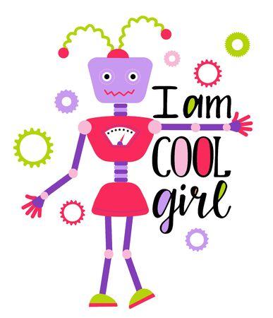 I am cool girl lettering. Girsl t shirt design with robot Ilustração
