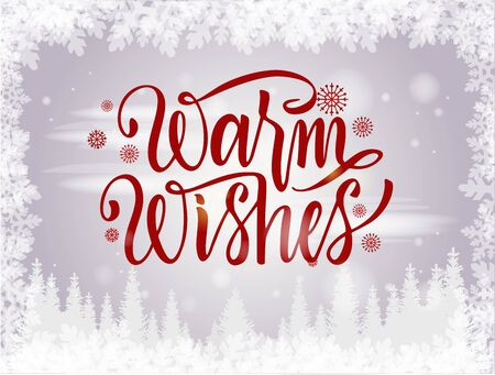 Handwritten elegant modern brush lettering of Warm Wishes isolated on winter background. Vector illustration. Merry Christmas typography on holidays background with winter landscape and snowflakes.