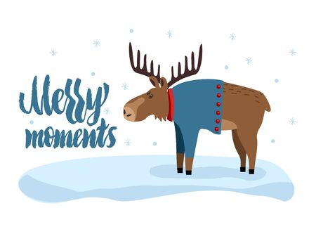 Greeting card Merry moments. Creative card with cute moose. Cute moose.